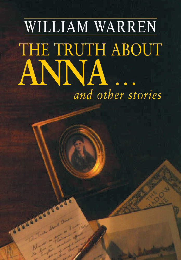 The Truth About Anna ... - and other stories