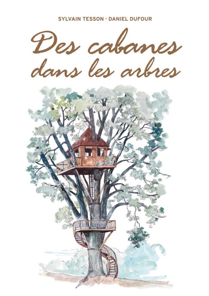 couverture de Des cabanes dans les arbres