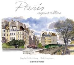 Paris aquarelles, Fabrice Moireau