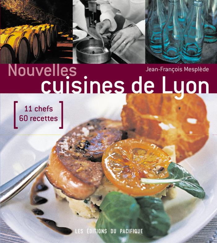 couverture de Nouvelles cuisines de Lyon