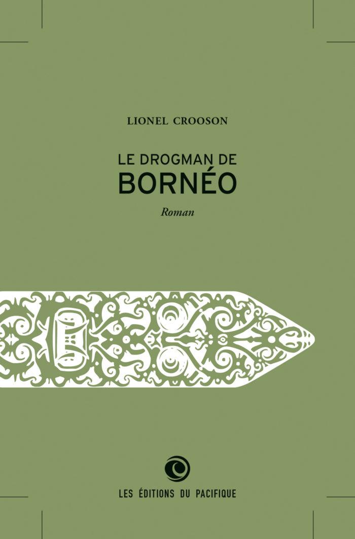 couverture de Le Drogman de Bornéo