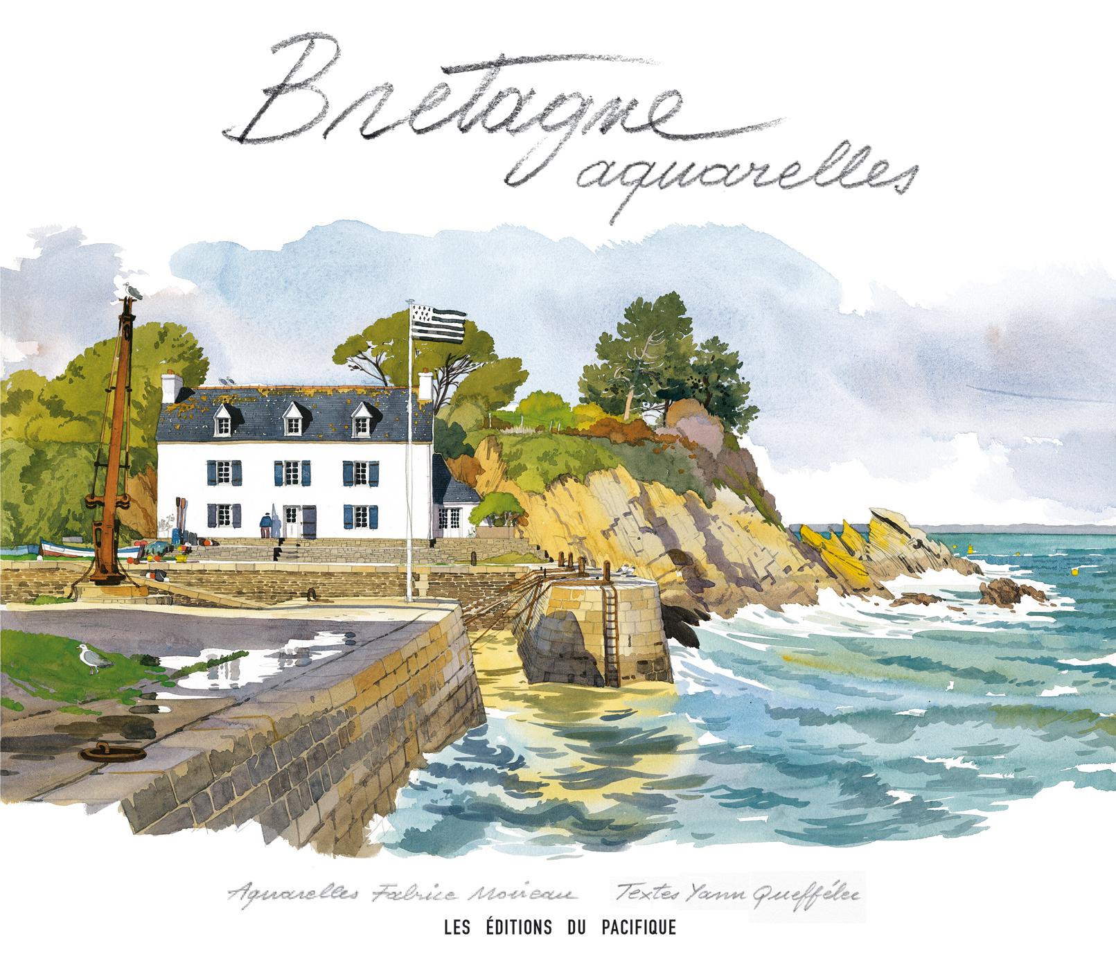 Bretagne aquarelles, Fabrice Moireau et Yann Queffélec