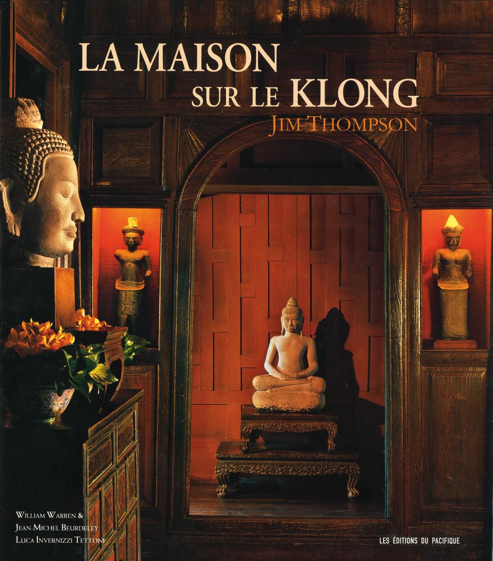 Jim Thompson, La Maison sur le klong