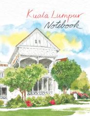 Kuala Lumpur Notebook