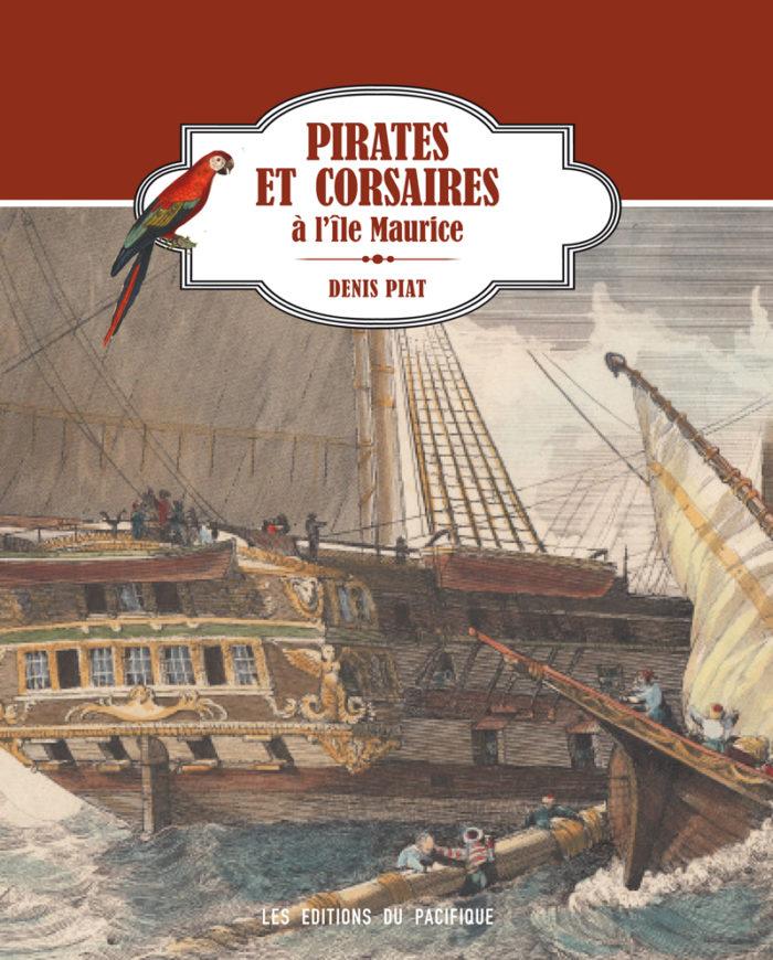 couverture de Pirates et corsaires à l'île Maurice