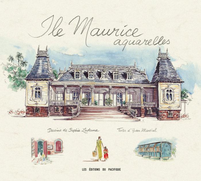 couverture de Île Maurice aquarelles